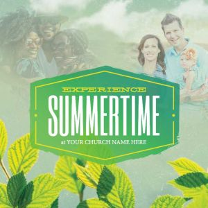Experience Summertime Leaves
